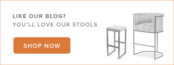 Like our blog? You'll love our stools. Shop now!